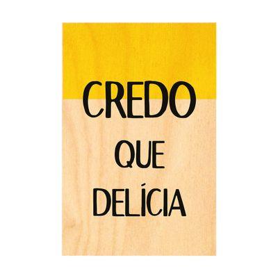 Quadro-Em-Madeira-Parica-50X33-050-Credo-Que-Delicia