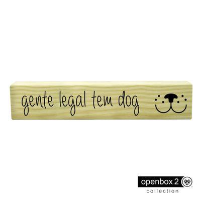 Ripa-Madeira-30X6-Gente-Legal-Tem-Dog